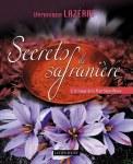 """Livre """" Secrets de Safranière """""""